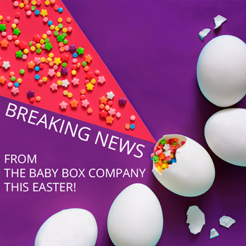 BREAKING NEWS from The Baby Box Company Team this Easter!