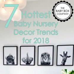 7 Hottest Baby Nursery Decor Trends for 2018