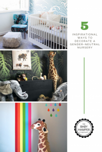 5 Inspirational Ways To Decorate a Gender-Neutral Nursery