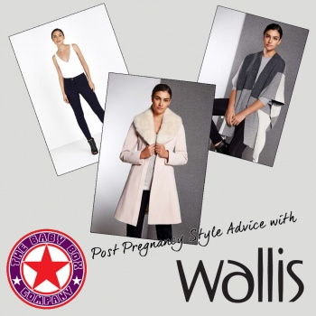 Post Pregnancy Fashion Tips with Wallis