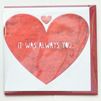 It was always you Valentines card